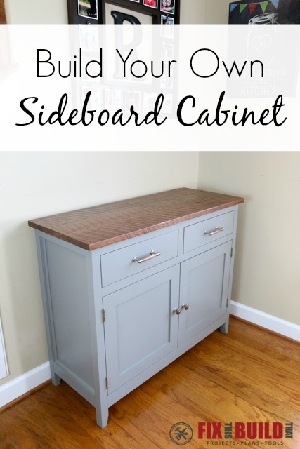 Build Your Own DIY Sideboard Cabinet