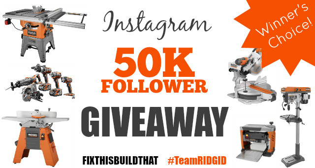 FixThisBuildThat 50K Follower Giveaway