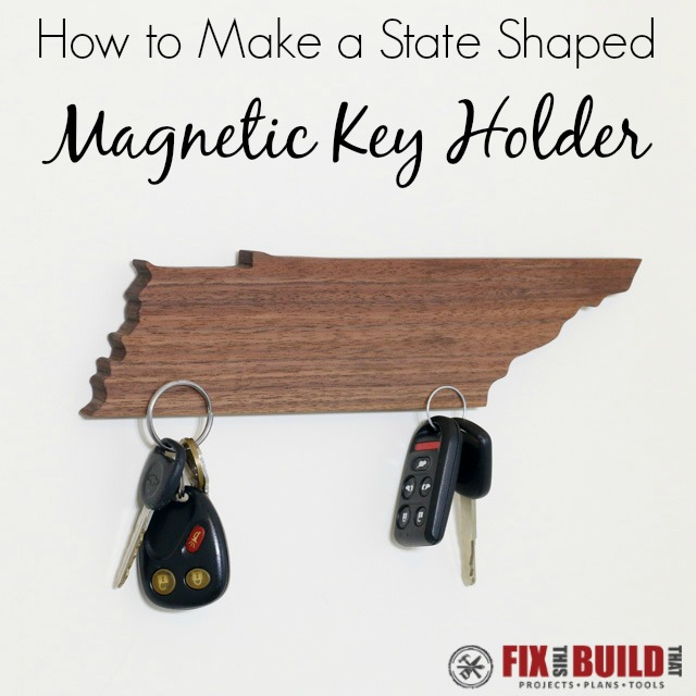 Make a State Shaped DIY Magnetic Key Holder