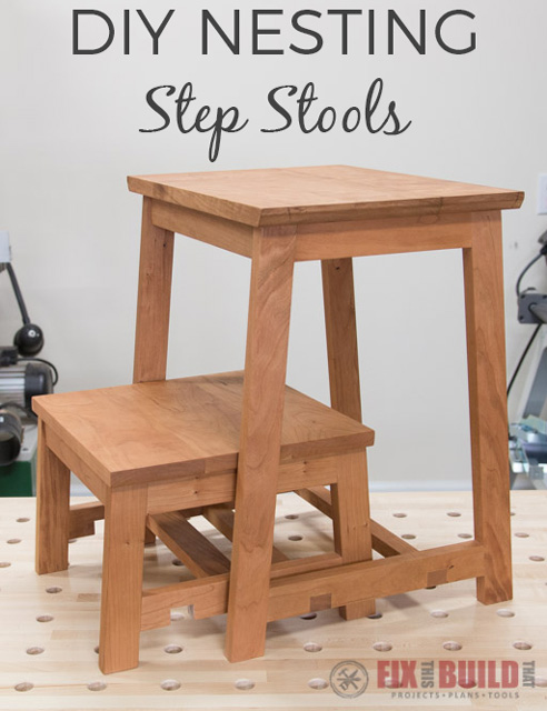 Diy Step Stool With 3 In 1 Nesting Feature Fixthisbuildthat