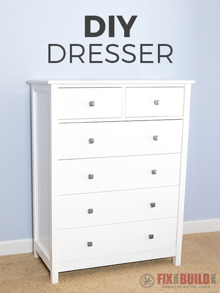 How To Build A Diy Dresser 6 Drawer Tall