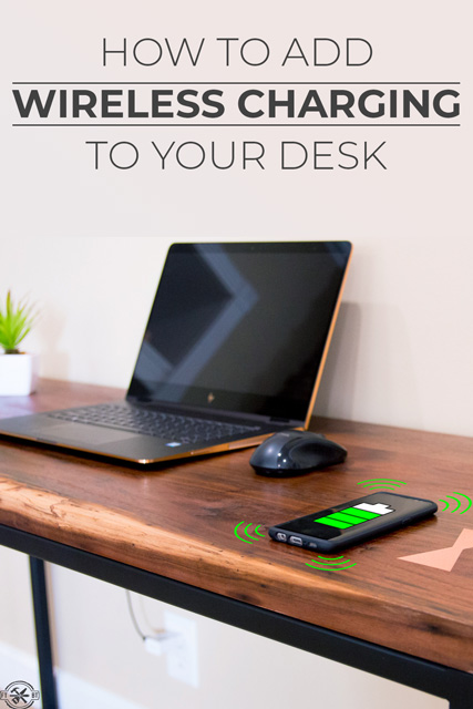 How to Make a Desk with Wireless Charging