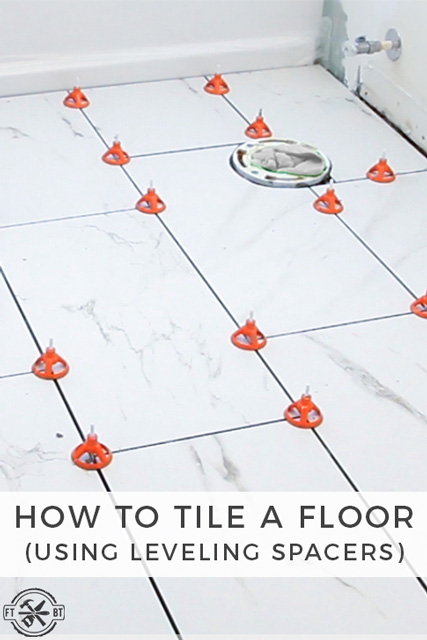 How to Tile a Bathroom Floor Using Leveling Spacers