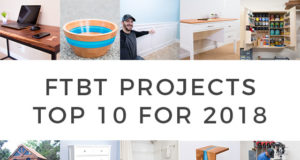 FTBT 2018 Top 10 Woodworking and DIY Projects